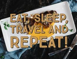 Eat, Sleep, Travel and RepEAT!